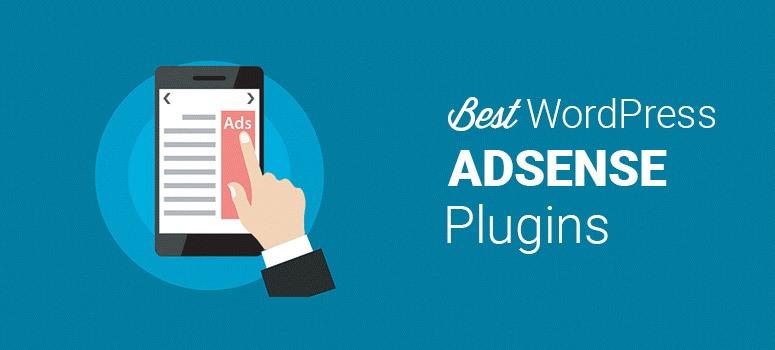 7 Best WordPress AdSense Plugins to Make Money Online